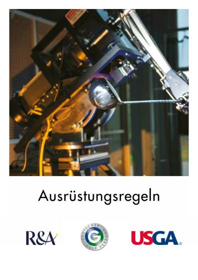 Ausrüstungsregeln des R&A und der USGA