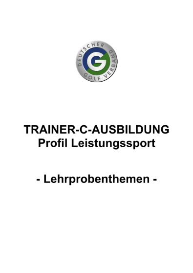 Lehrprobenthemen C-Trainer Leistungssport