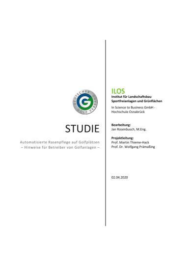 Studie zur Automatisierten Rasenpflege auf Golfplätzen_ILOS_April 2020