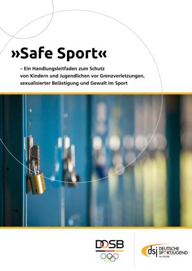 Safe Sport_Handlungsleitfaden: Gegen sexualisierte Gewalt im Sport